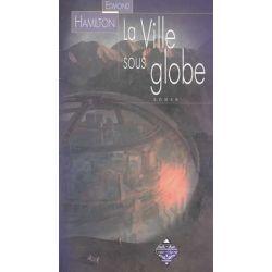 Livre : La ville sous globe