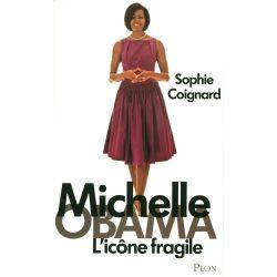 Livre : Michelle OBAMA L'icone fragile