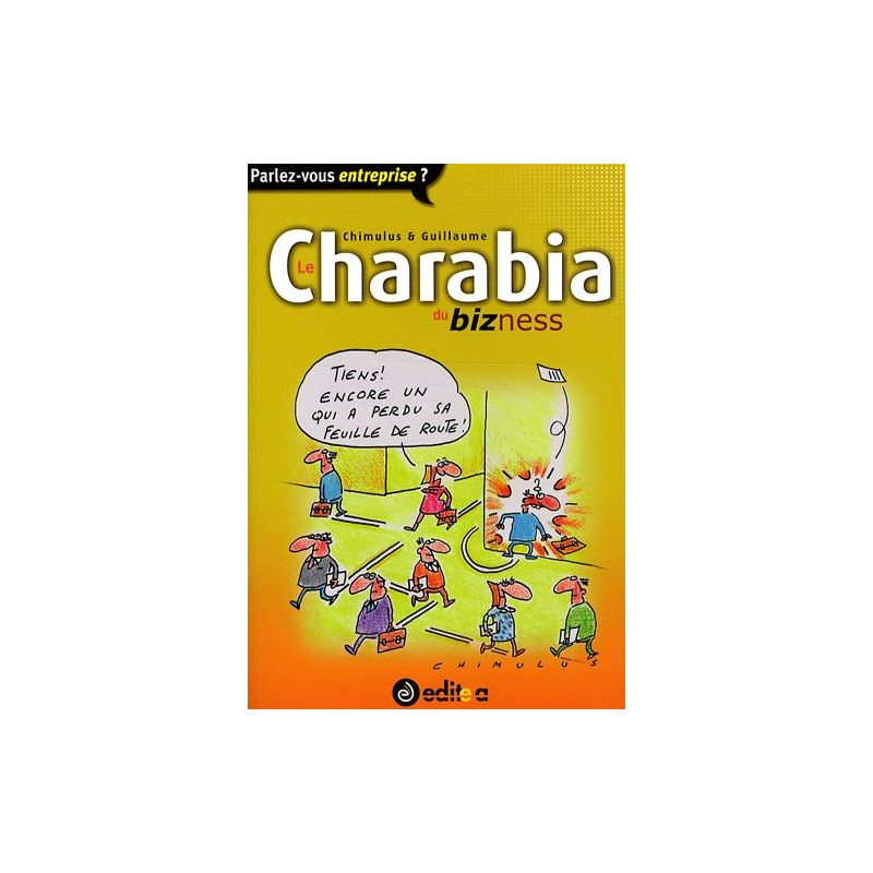 Livre Bd Humour Le Charabia Du Bizness