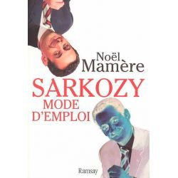 Livre : Sarkozy mode d'emploi