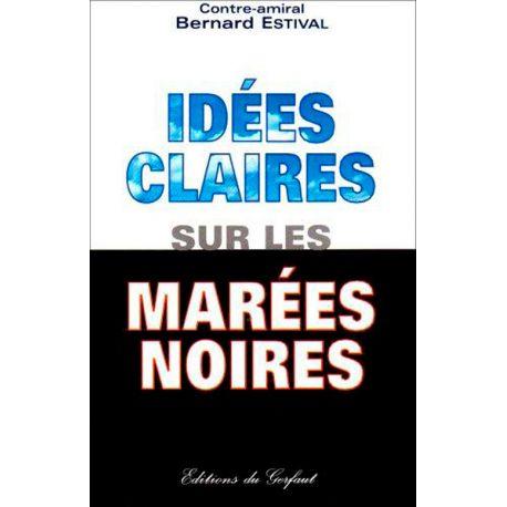 Livre : Idées claires sur les Marées noires