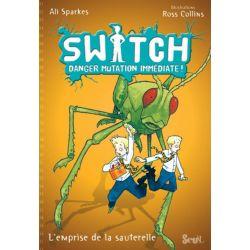 Livre : Switch : mouche à la rescousse
