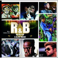 Livre illustré : R&B entre Pop et Black Music