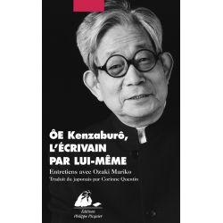 Livre : Ôe Kenzaburô, l'écrivain par lui-même