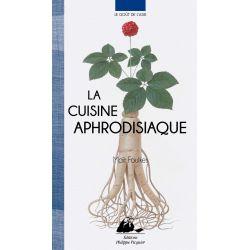 Livre : La cuisine aphrodisiaque