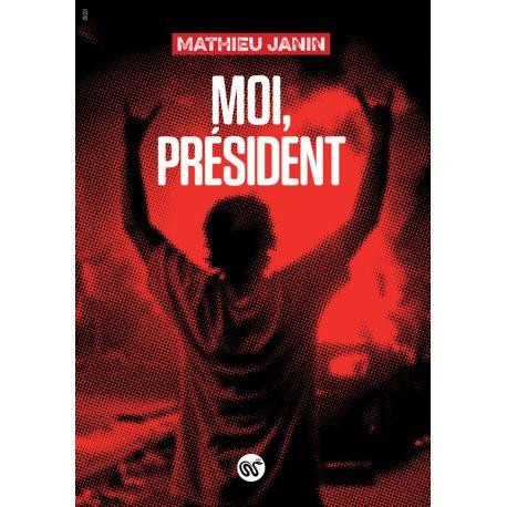 Livre : Moi, président