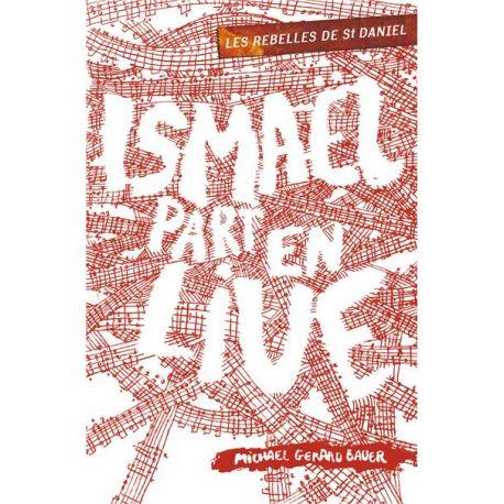 Livre : Ismaël part en live