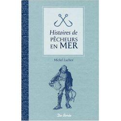 Livre : Histoires de pécheurs en Mer