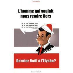 Livre : L'homme qui voulait nous rendre fiers (Sarkozy)