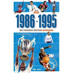 Livre : 1986-1995 : mes premières émotions sportives