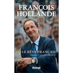 Livre : Le rêve français : Discours et entretien d'Hollande