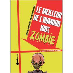 Livre : Le meilleur de l'humour 100% Zombie
